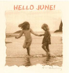 Hello June! 2